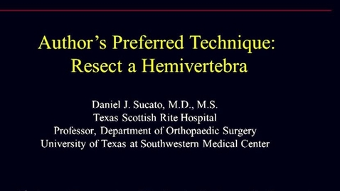 Thumbnail for entry Resect a Hemivertebra