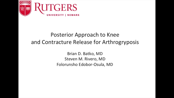 Video Abstract 11: Posterior Approach to Knee and Contracture Release for Arthrogryposis