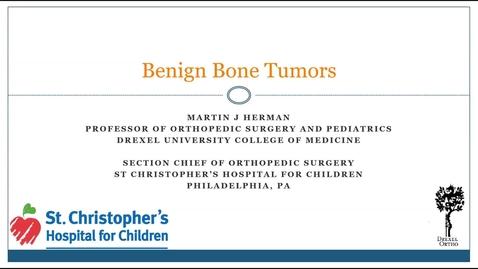 Thumbnail for entry Benign Bone Tumors