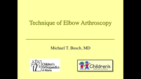 Thumbnail for entry Elbow Arthroscophy Techniques