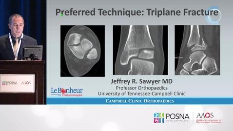 Thumbnail for entry ORIF Triplane Fracture