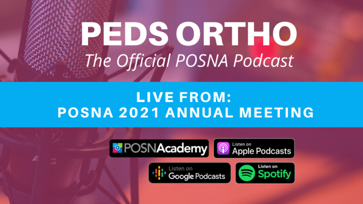 Peds Ortho: LIVE at POSNA Annual Meeting