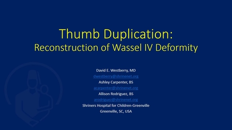 Thumbnail for entry Thumb Duplication: Reconstruction of a Wassel IV Deformity