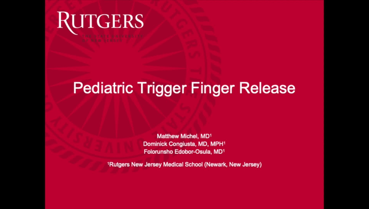 Video Abstract 10: Pediatric Trigger Finger Release