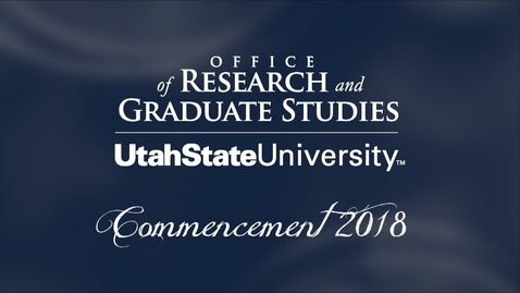 Thumbnail for entry USU Graduate Commencement & Hooding Ceremony 2018