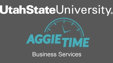 Thumbnail for entry AggieTime Business Services Training