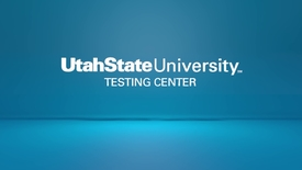 Thumbnail for entry USU Testing Center Introduction