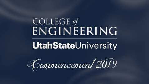 Thumbnail for entry USU College of Engineering Commencement Ceremony 2019