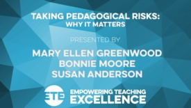 Thumbnail for entry Taking Pedagogical Risks: Why It Matters