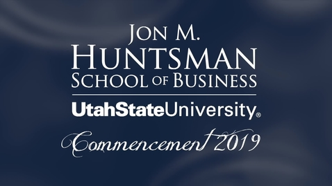 Thumbnail for entry Jon M. Huntsman School of Business Commencement Ceremony 2019