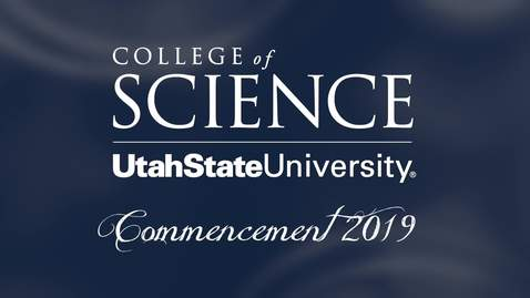 Thumbnail for entry USU College of Science Commencement Ceremony 2019