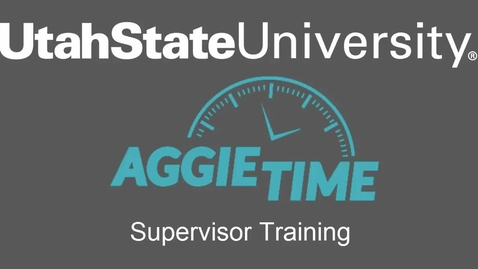 Thumbnail for entry AggieTime Supervisor Training