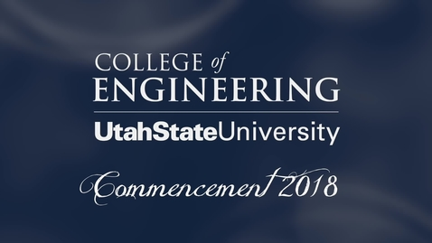 Thumbnail for entry USU College of Engineering Graduation Ceremony 2018