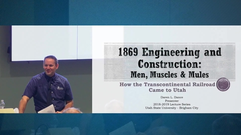 Thumbnail for entry Transcontinental Railroad Series - Building the Rails, Part 1 - Engineering and Construction, Daren Dance