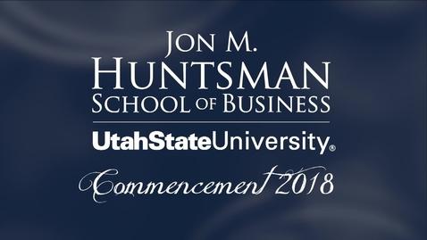 Thumbnail for entry USU Jon M. Huntsman School of Business Graduation Ceremony 2018