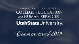 Thumbnail for entry USU Emma Eccles Jones College of Education & Human Services Graduate Ceremony 2019