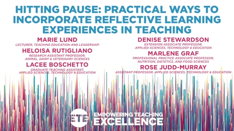 Thumbnail for entry Hitting Pause: Practical Ways to Incorporate Reflective Learning Experiences in Teaching