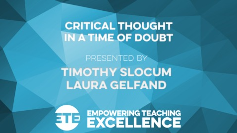 Thumbnail for entry Critical Thought in a Time of Doubt