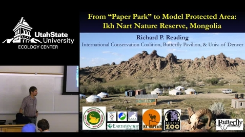 "Thumbnail for entry Dr. Richard Reading - From ""Paper Park"" to Model Protected Area: Ikh Nart Nature Reserve"