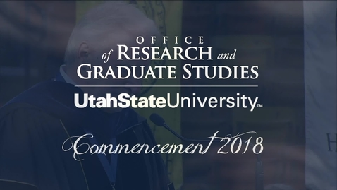 Thumbnail for entry USU Graduate Commencement & Hooding Ceremony 2018 - Dr. Mark McLellan's Closing Remarks