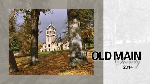 Thumbnail for entry 2014 Old Main Society
