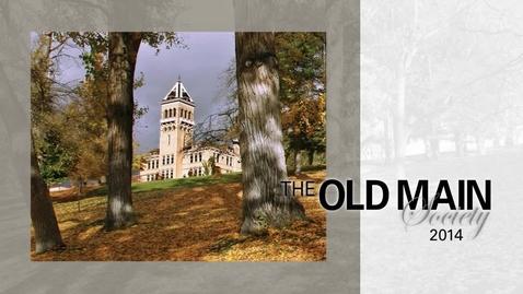 Thumbnail for entry 2014 Old Main Society