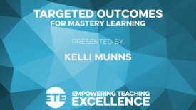 Thumbnail for entry Keynote - Targeted Outcomes for Mastery Learning