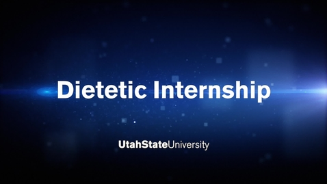 Thumbnail for entry Dietetic Internship