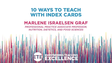 Thumbnail for entry 10 Ways to Teach with Index Cards