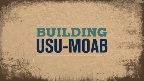 Thumbnail for entry Building USU-Moab