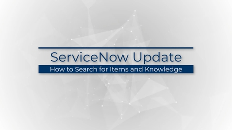 Thumbnail for entry how-to-search-for-items-and-knowledge_01