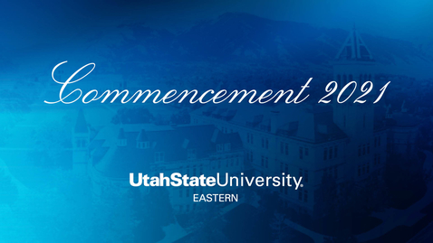 Thumbnail for entry USUE 10AM Commencement - 2021