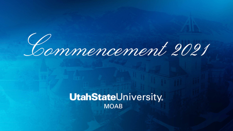Thumbnail for entry USU Moab 2021 Commencement