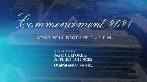 Thumbnail for entry CAAS 2021 Convocation - ASTE, NDFS, PSC, AGR