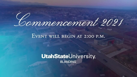 Thumbnail for entry USU Blanding Commencement - 2021