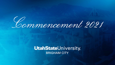 Thumbnail for entry USU Brigham City 2021 Commencement
