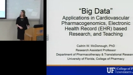 Thumbnail for entry PTR July 19th 2016 - Caitrin McDonough - Big Data, Applications in Cardiovascular Pharmacogenomics..