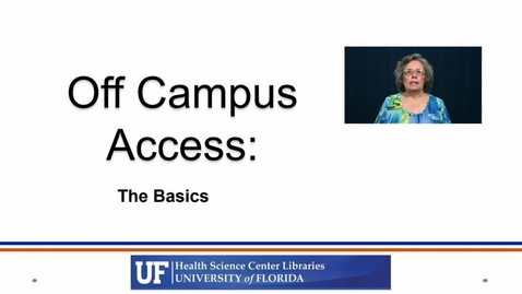 Thumbnail for entry Off Campus Access - The Basics