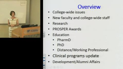 September 20th 2016 - Dean Julie Johnson - State of the College of Pharmacy