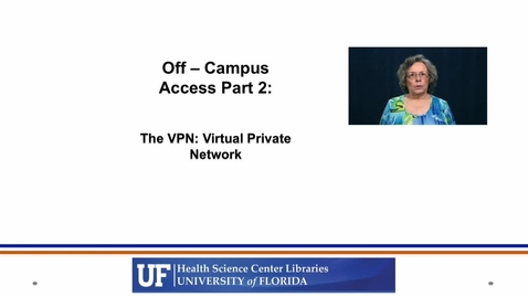 Thumbnail for entry Using the VPN