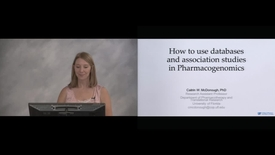 Thumbnail for entry How to use DB and association studies in PGx