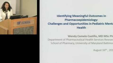 PTR August 16 2016 - Wendy Camelo Castillo - Indentifying Meaningful Outcomes in Pharmacoepidemiolog