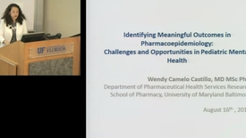 Thumbnail for entry PTR August 16 2016 - Wendy Camelo Castillo - Indentifying Meaningful Outcomes in Pharmacoepidemiolog