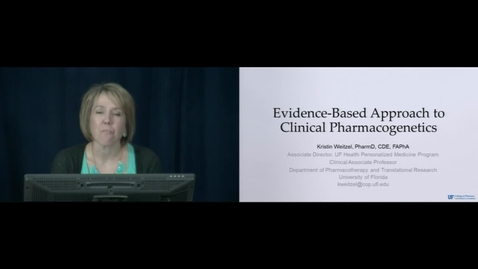 Thumbnail for entry Evidence Based Approach to Clinical Pharmacogenetics