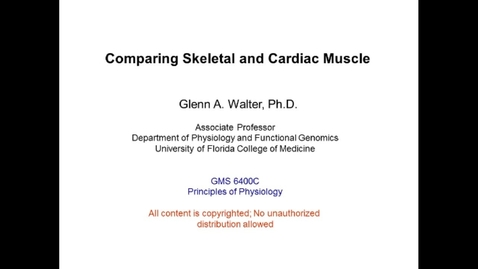 Thumbnail for entry Comparing Skeletal and Cardiac Muscle