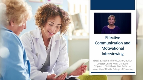 Thumbnail for entry Effective Communication and Motivational Interviewing