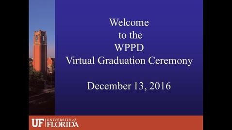 Thumbnail for entry WPPD Virtual Graduation Fall 2016