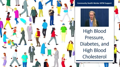 Thumbnail for entry Hypertension, High Blood Cholesterol, and Diabetes Review