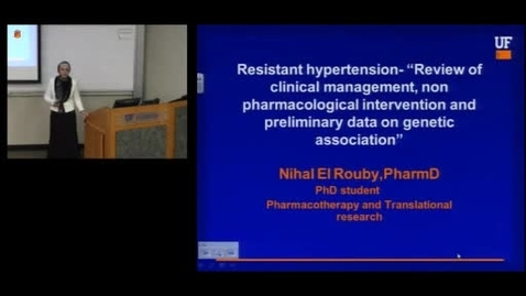 Thumbnail for entry PTR Seminar - Resistant Hypertension - A review; Nihal El Rouby