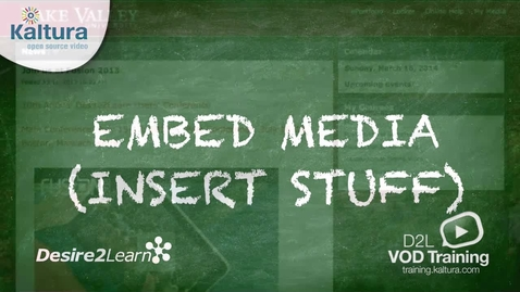 Thumbnail for entry Embed Media | Desire2Learn Tutorial